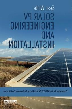 Solar PV Engineering and Installation: Preparation for the N